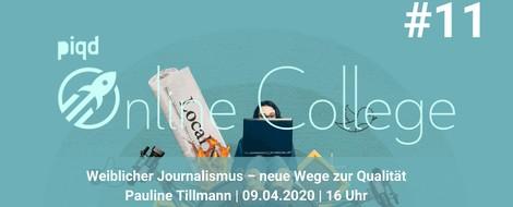 Weiblicher Journalismus – neue Wege zur Qualität (Pauline Tillmann | 09.04.2020 | 16 Uhr)