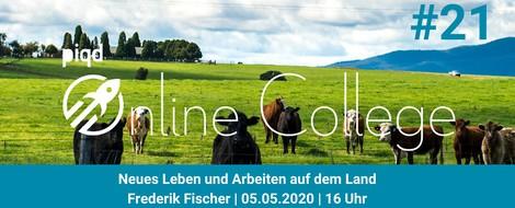 Neues Leben und Arbeiten auf dem Land (Frederik Fischer | 05.05.2020 | 16 Uhr)