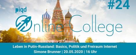 Leben in Putin-Russland: Basics, Politik und Freiraum Internet (Simone Brunner | 20.05. | 16 Uhr)