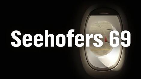 """""""Seehofers 69"""" – eine vierteilige Spurensuche"""